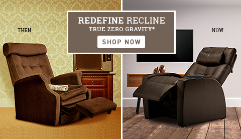 Redefine Recline True Zero Gravity